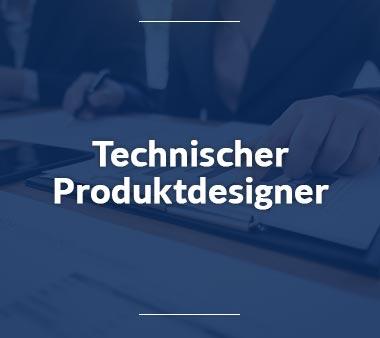 Technischer Produktdesigner Technische Berufe
